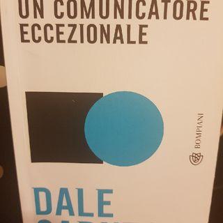 D. Carnegie: Come Diventare Un Comunicatore Eccezionale - I Passaggi : La Distorsione Tra Mittente E Ricevente