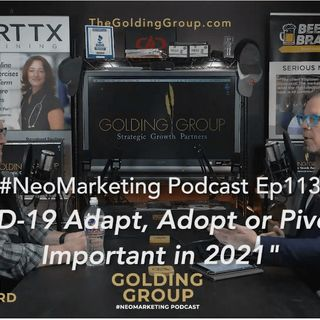 COVID-19 Adapt, Adopt or Pivot Still Important in 2021