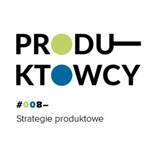 008 – Strategie produktowe