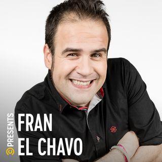Fran el Chavo - Donde comen dos, yo me quedo con hambre