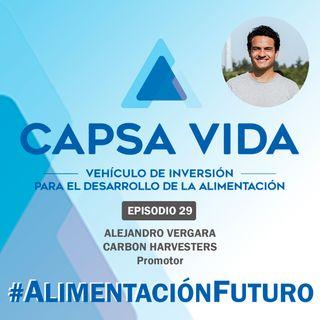 EPISODIO 29. Alejandro Vergara. Promotor de CARBON HARVESTERS
