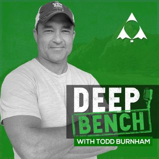Deep Bench With Todd Burnham