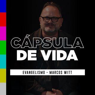 #CápsulaDeVida – Evangelismo – Marcos Witt