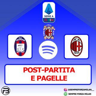 2 SU 2 !!! CROTONE MILAN 0-2 | ANALISI E PAGELLE