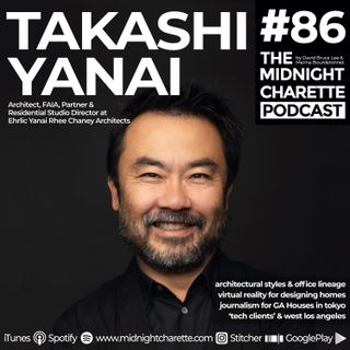 #86 - Takashi Yanai, Architect, Partner & Residential Studio Director at EYRC Architects