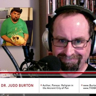 VFTB 375: Dr. Judd Burton – Paneas, the Watchers, and the Ghosts of Giants