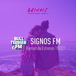 SignosFM #906 Viernes de Estrenos 190321