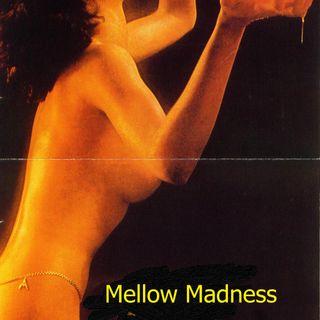 Mellow Monday 07/06/2020