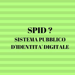 SPID : L'IDENTITE DIGITALE EST REALITE EN ITALIE