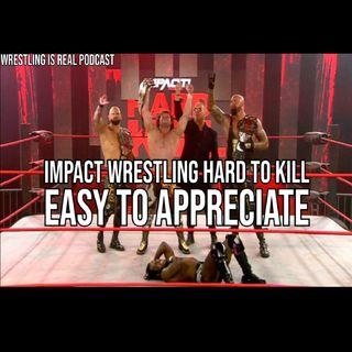 Impact Wrestling Hard to Kill | Easy to Appreciate KOP011721-586