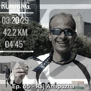 Running Finance with Raj Anapuzha