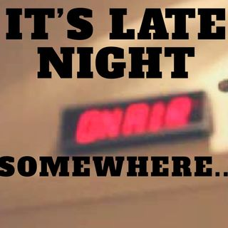 It's Late Night Somewhere ¦ Rory _& Motherhen of Verbo Tempestas Live ¦ Liv of White Date ¦ NWG ¦ TGO