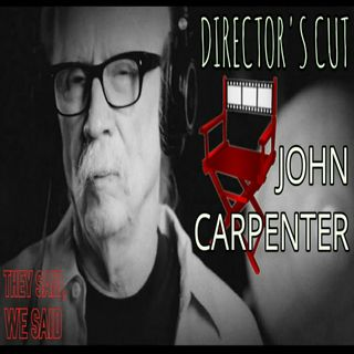 Director's Cut E16- John Carpenter