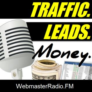 Traffic. Leads. Money.