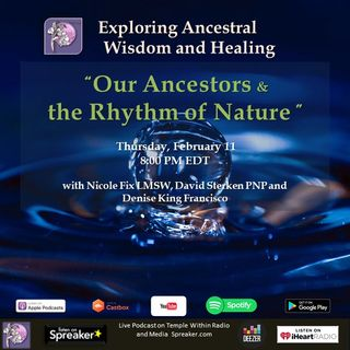 Our Ancestors and the Rhythm of Nature