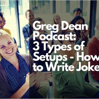 Episode #1 | 3 Types of Setups | How to Write Jokes