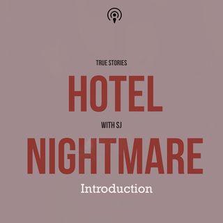 Hotel Nightmare Introduction