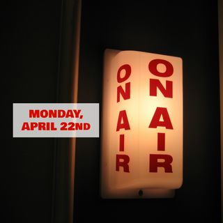 Monday, April 22nd