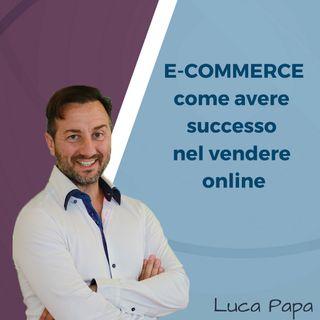 E-COMMERCE: come avere successo nel vendere online