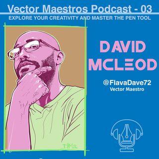 VM 03 - David McLeod