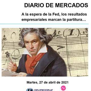 DIARIO DE MERCADOS Martes 27 Abril