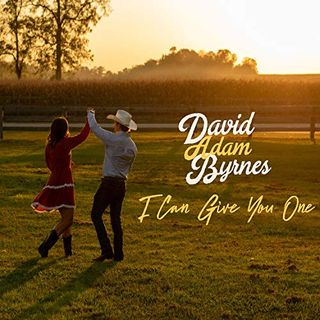 "David Adam Byrnes goes #1 with ""I Can Give You One"""