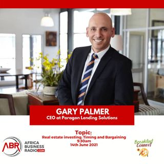 Real Estate Investing in Africa; Timing And Bargaining With Gary Palmer