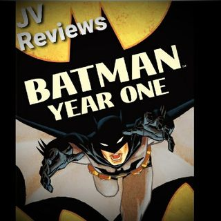 Episode 66 - Batman: Year One Review (Spoilers)