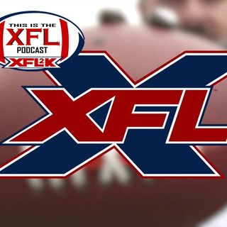 XFL PODCAST #3 XFL PICKS WEEK 3 HEARSAY NEWS TIM TEBOW BUY THE CFL 18 TEAMS 2021