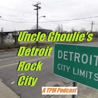 UG's Detroit Rock City Ep:132