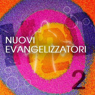 2. Nuovi Evangelizzatori