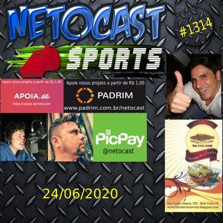 NETOCAST 1314 DE 24/06/2020 - ESPORTES - AUTOMOBILISMO - FUTEBOL