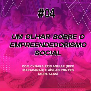 Um olhar sobre o empreendedorismo social