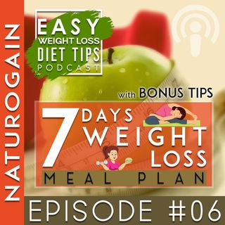 7 Day Weight Loss Meal Plan   Ep 6 Podcast