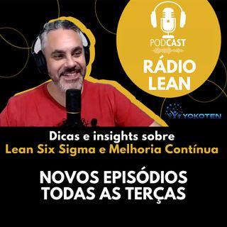 EP 02 - Entrevista com Bruno Mello - Lean Six Sigma e Sua Carreira