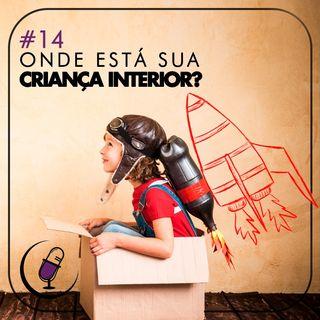 TP#14 - Onde Está Sua Criança Interior?