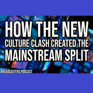 How The New Culture Clash Created The Mainstream Split BP0108121-156