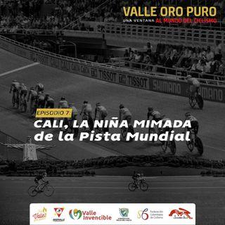 Episodio 7: Cali, La Niña Mimada Del Ciclismo Mundial