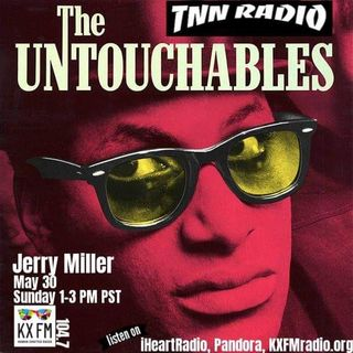 TNN RADIO - May 30, 2021 show with Catherine Wheel and The Untouchables