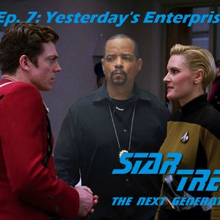 "Season 1, Episode 7: ""Yesterday's Enterprise"" (TNG) with Ryan Richards"