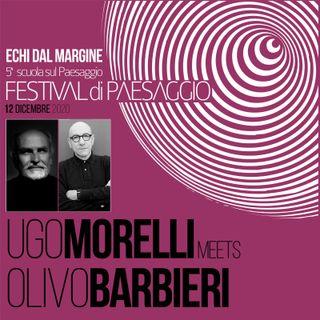 Ugo Morelli incontra Olivo Barbieri
