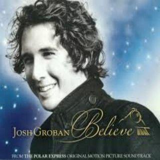 Josh Groban - Believe