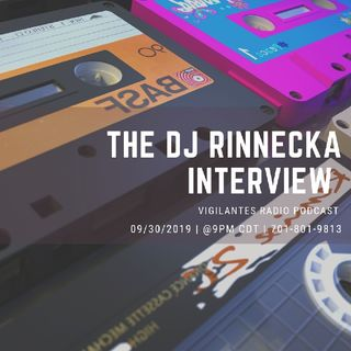 The DJ Rinnecka Interview.