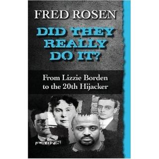 DID THEY REALLY DO IT?-Fred Rosen