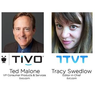 Radio ITVT:  Ted Malone, VP of Consumer Products and Services, TiVo