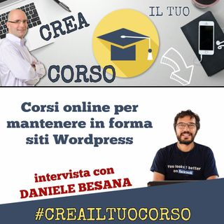 #STORIE05: Daniele Besana (Gestione & Supporto Wordpress)