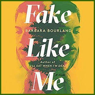 BARBARA BOURLAND - Fake Like Me