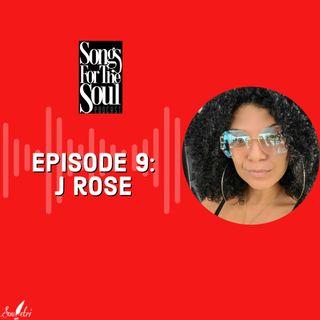 Songs for the Soul : J Rose