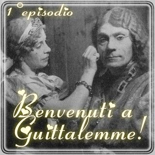 Episodio 1 - Benvenuti a Guittalemme!
