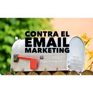 Contra el Email Marketing